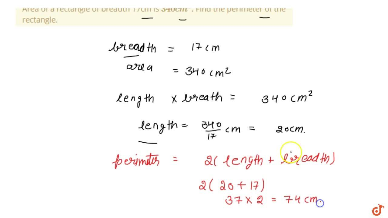 Solution for Area of a rectangle of breadth 17cm is 340 c m^2d