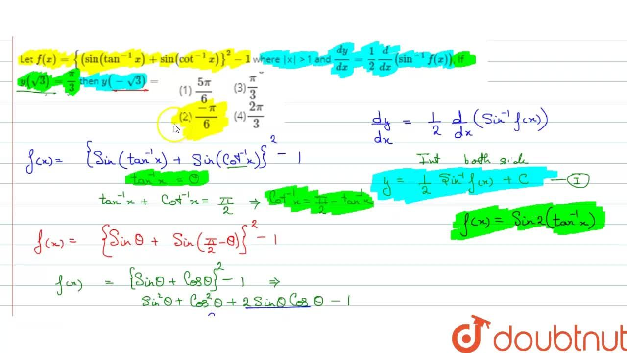 Solution for Let f(x) = {(sin (tan^(-1) x) + sin (cot^(-1) x)}