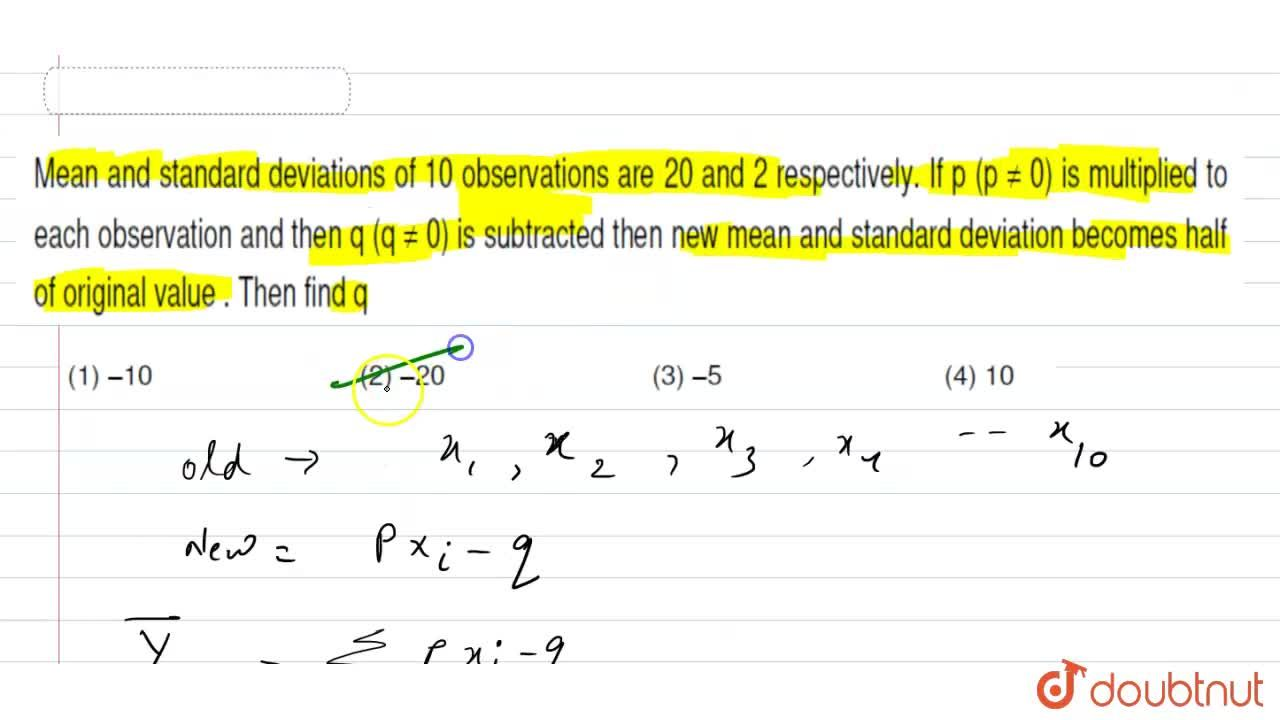 Solution for Mean and standard deviations of 10 observations ar