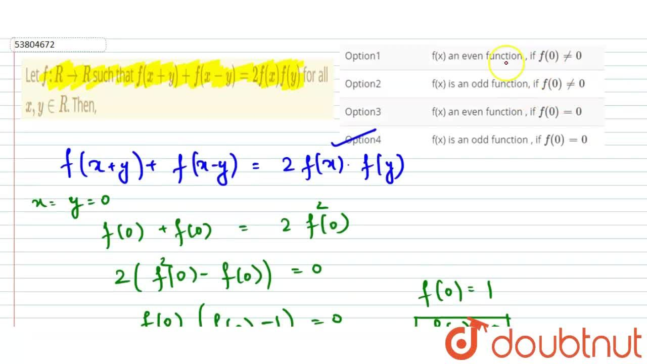 Let f:R to R  such that f(x+y)+f(x-y)=2f(x)f(y) for all  x,y in R. Then,