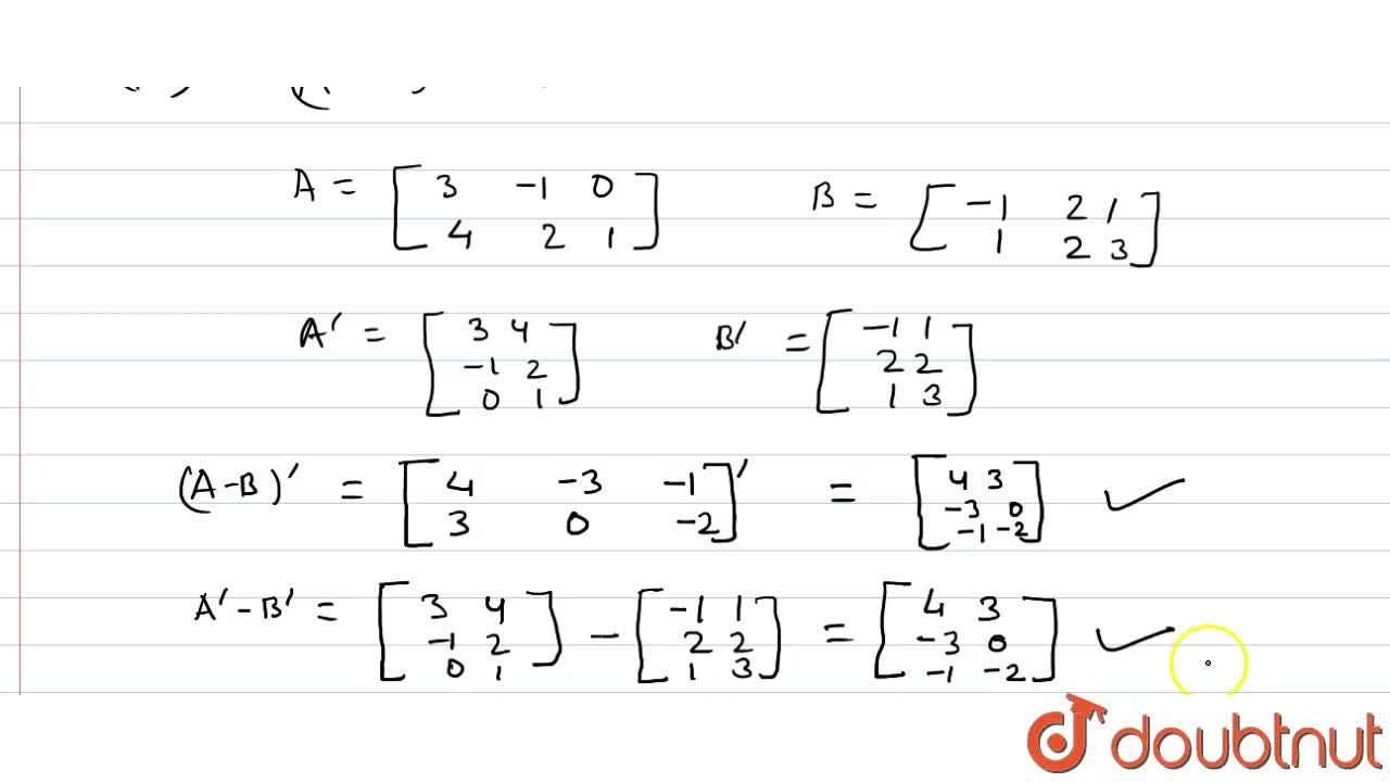 """Solution for यदि A=[{:(3,4),(-1,2),(0,1)]"""" तथा """"B=[(-1,2,1),(1"""