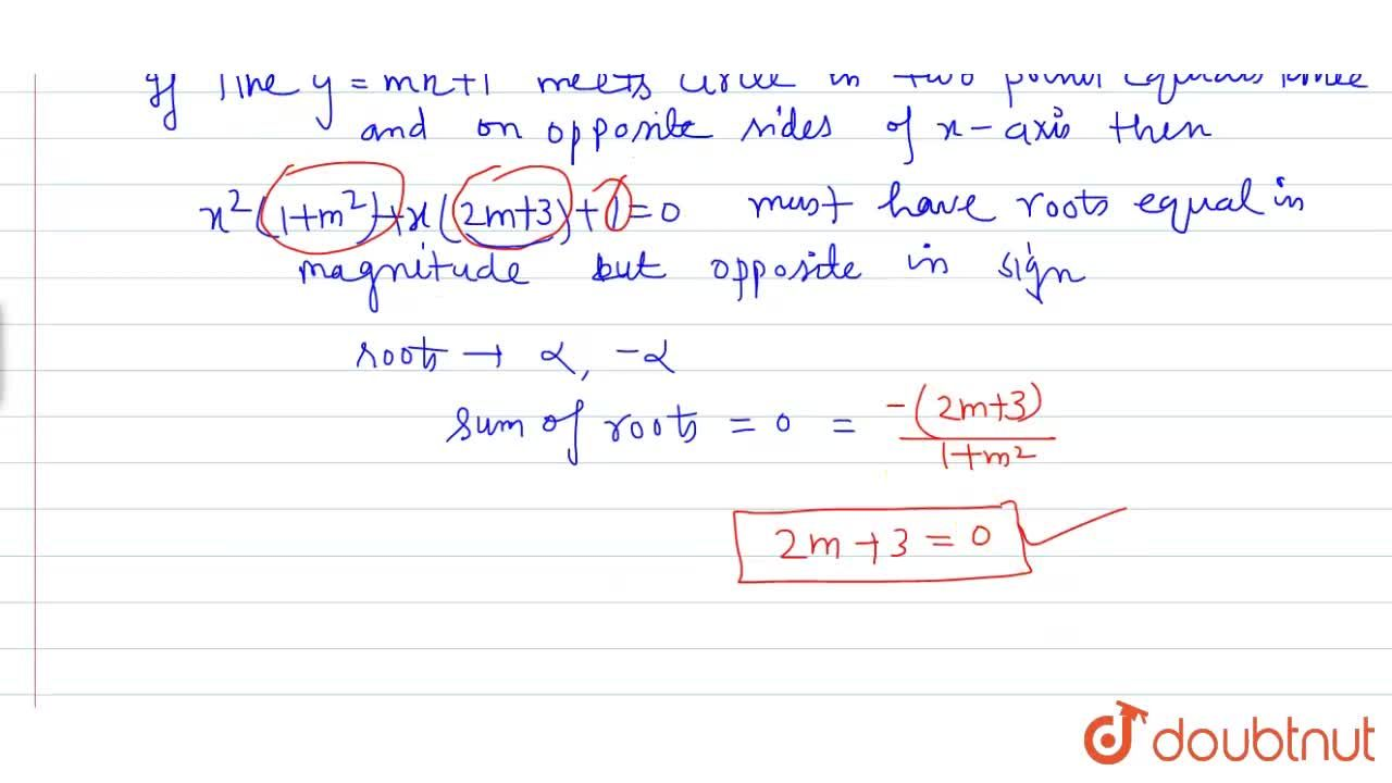 Solution for If the line y=mx +1 meets the circle x^(2)+y^(2)+