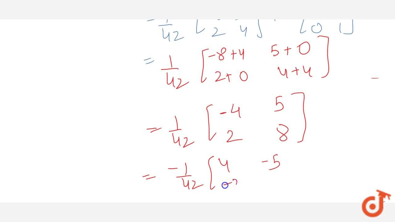 Solution for Show that A=[-8 5 2 4] satisfies the equation A