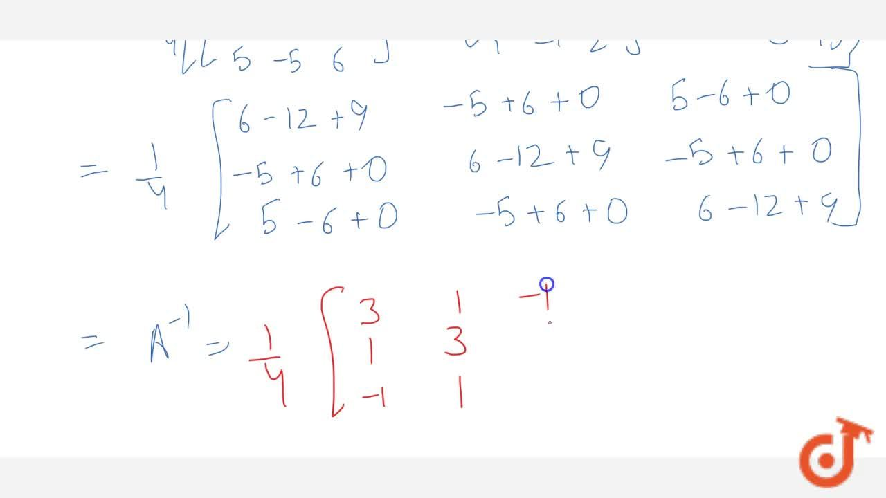 Solution for If A=[2-1 1-1 2-1 1-1 2] . Verify that A^3-6A^2