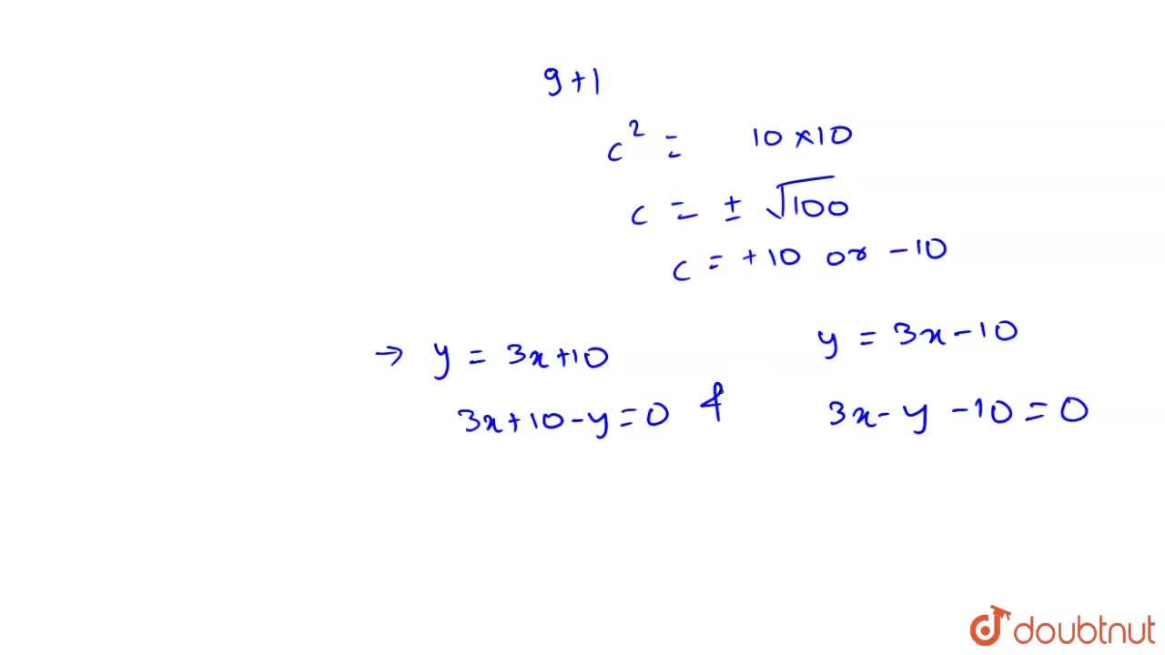 Find the equation of a line with slope 3 and the length of the perpendicular from the origin equal to sqrt(10)