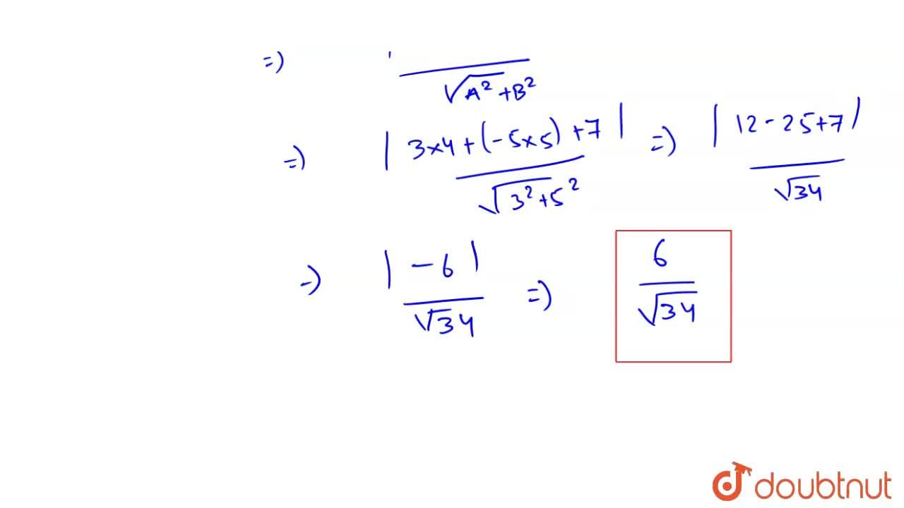 Solution for Find the distance of the point (4,5) from the line