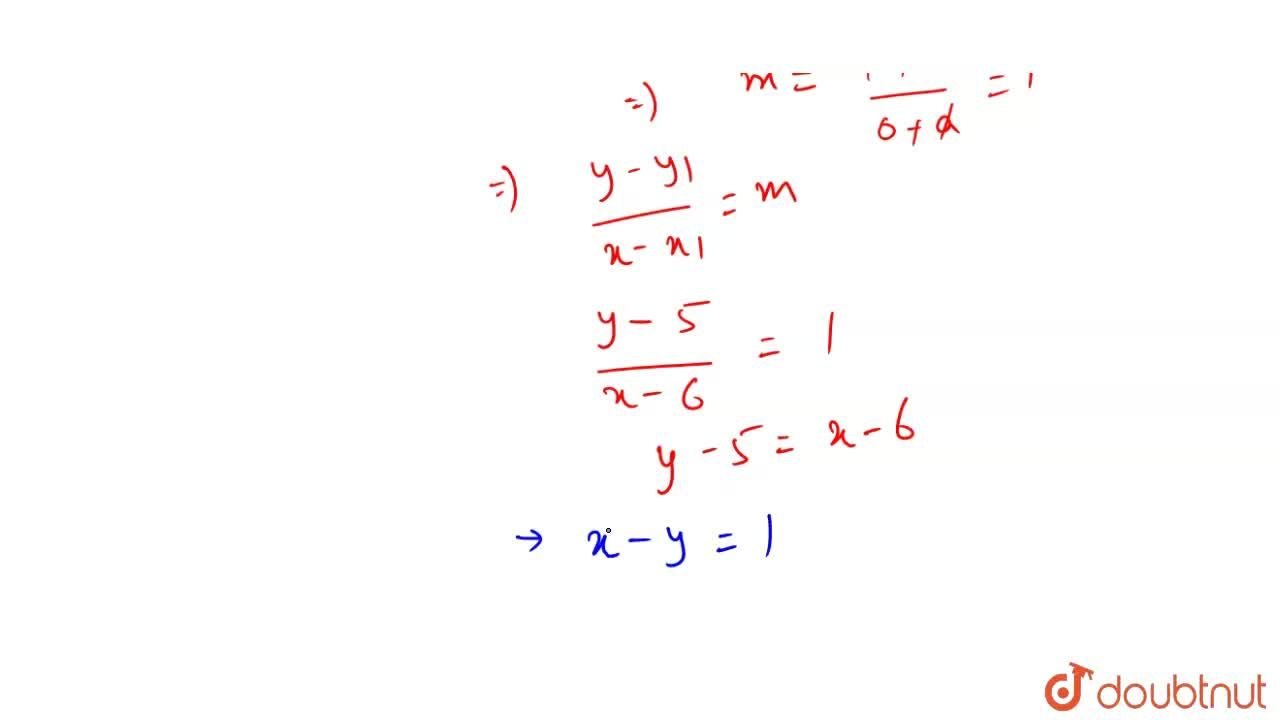 Solution for Find the equation of the line which passes through