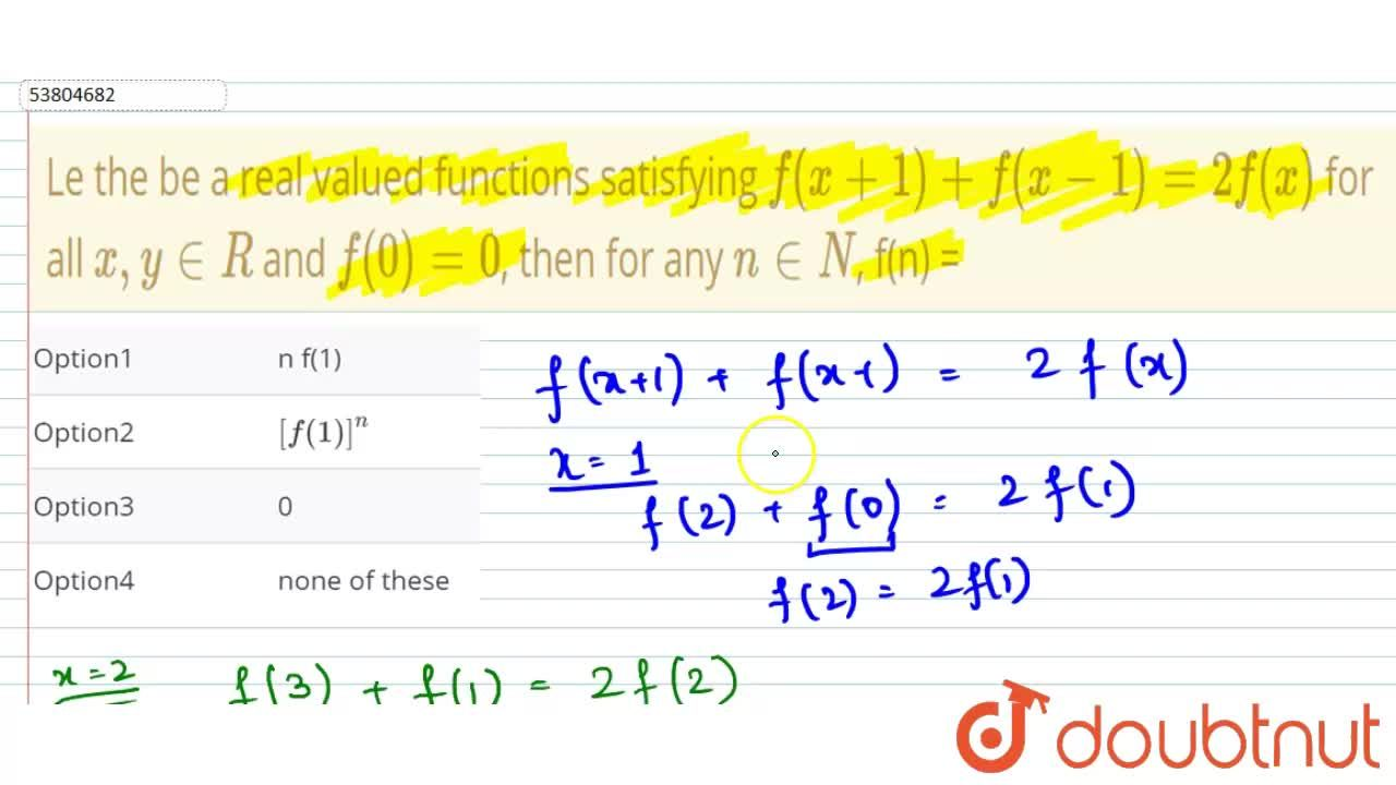 Le the be a real valued functions satisfying f(x+1) + f(x-1) = 2 f(x) for all x, y in R and f(0) = 0, then for any n in N, f(n) =