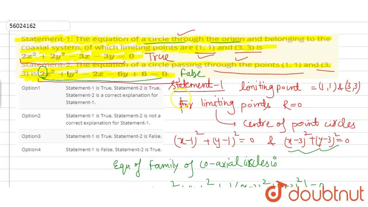 Solution for Statement-1: The equation of a circle through the