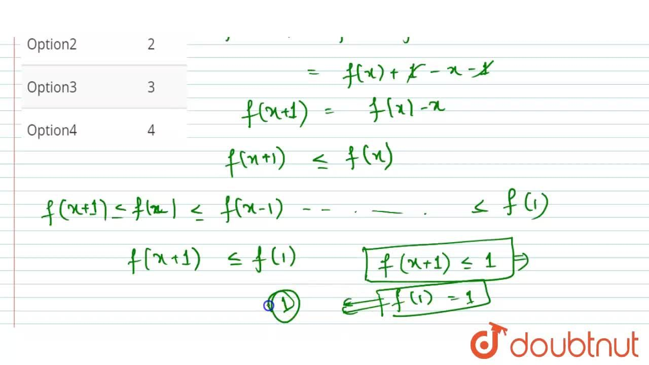 Solution for If f(x) is a real valued functions satisfying