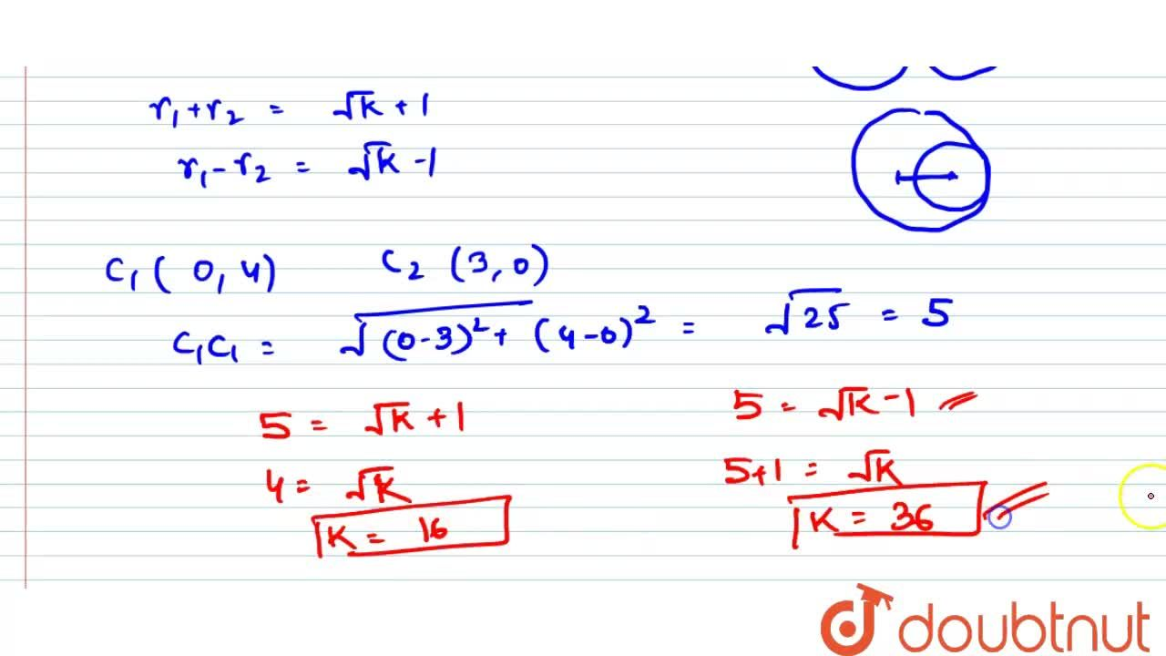 Solution for Let circles (x - 0)^2 + (y - 4)^2 = k and (x -