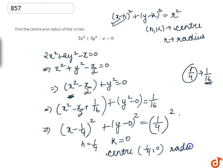 Find the centre and radius of the circles2x^2+2y^2-x=0
