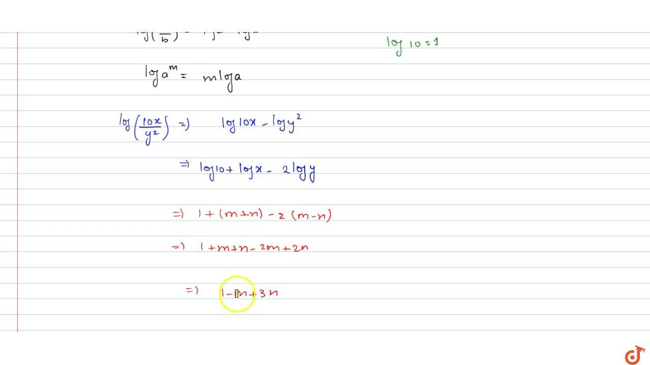 Solution for Given log x=m+n and log y= m-n then express th