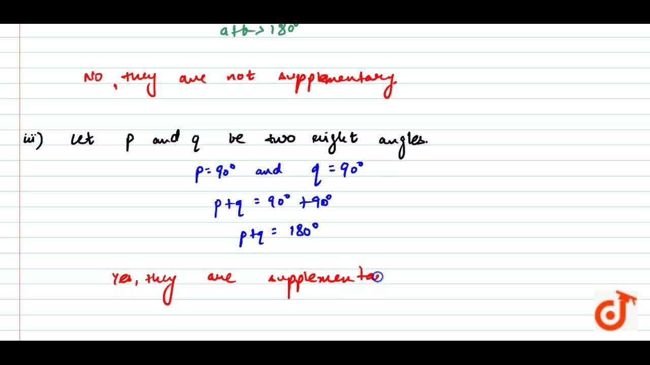 Can two angles be supplementary if both of them are:(i) acute? (ii) obtuse? (iii) right?