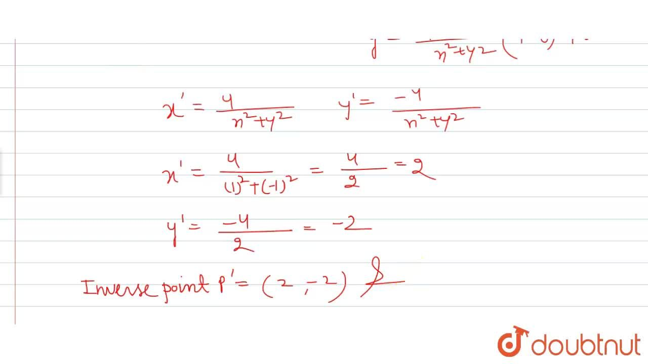 Solution for The inverse point of (1, -1) with respect to x^(2