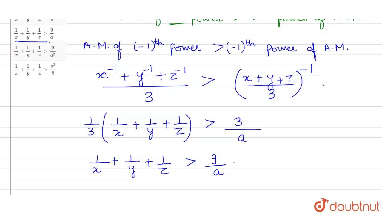 Solution for If x, y, z are positive real numbers such that x+