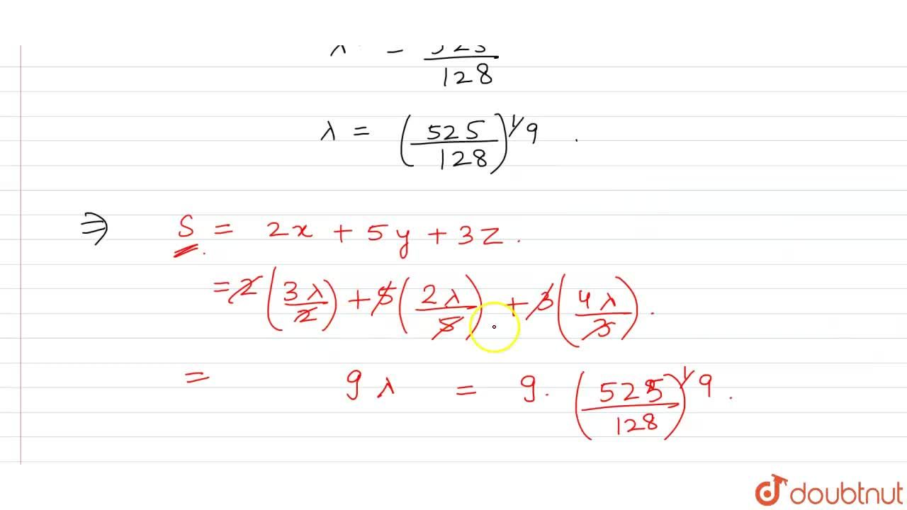 Solution for If x, y, z are positive real numbers such that x^