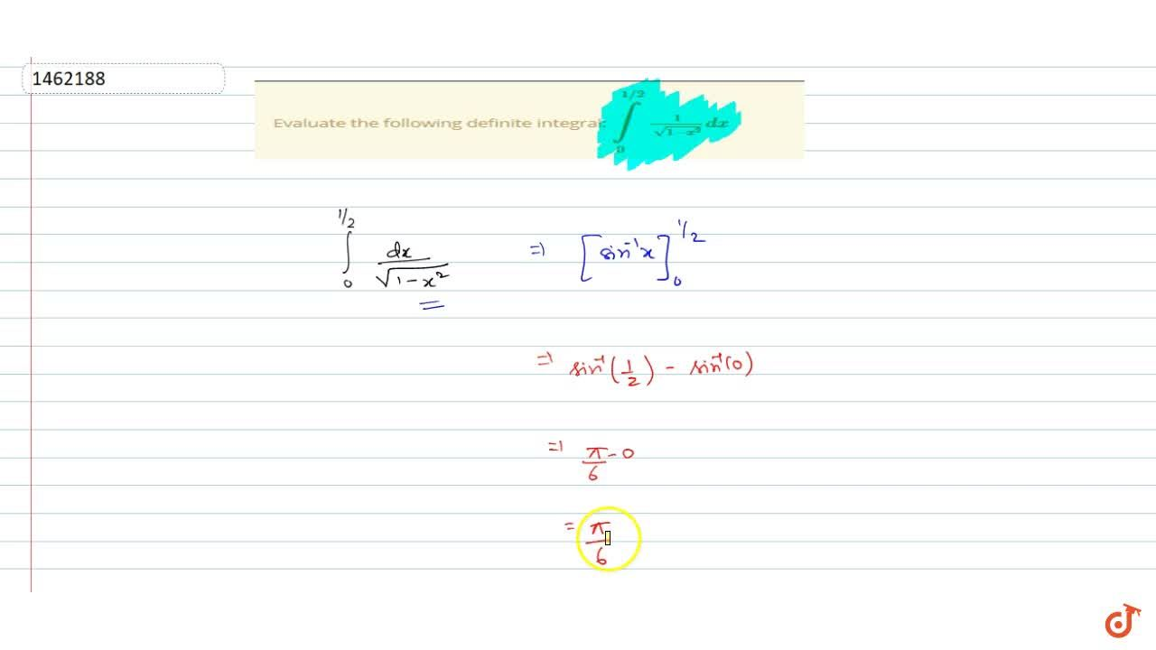 Solution for Evaluate the following definite integral: int_0^(