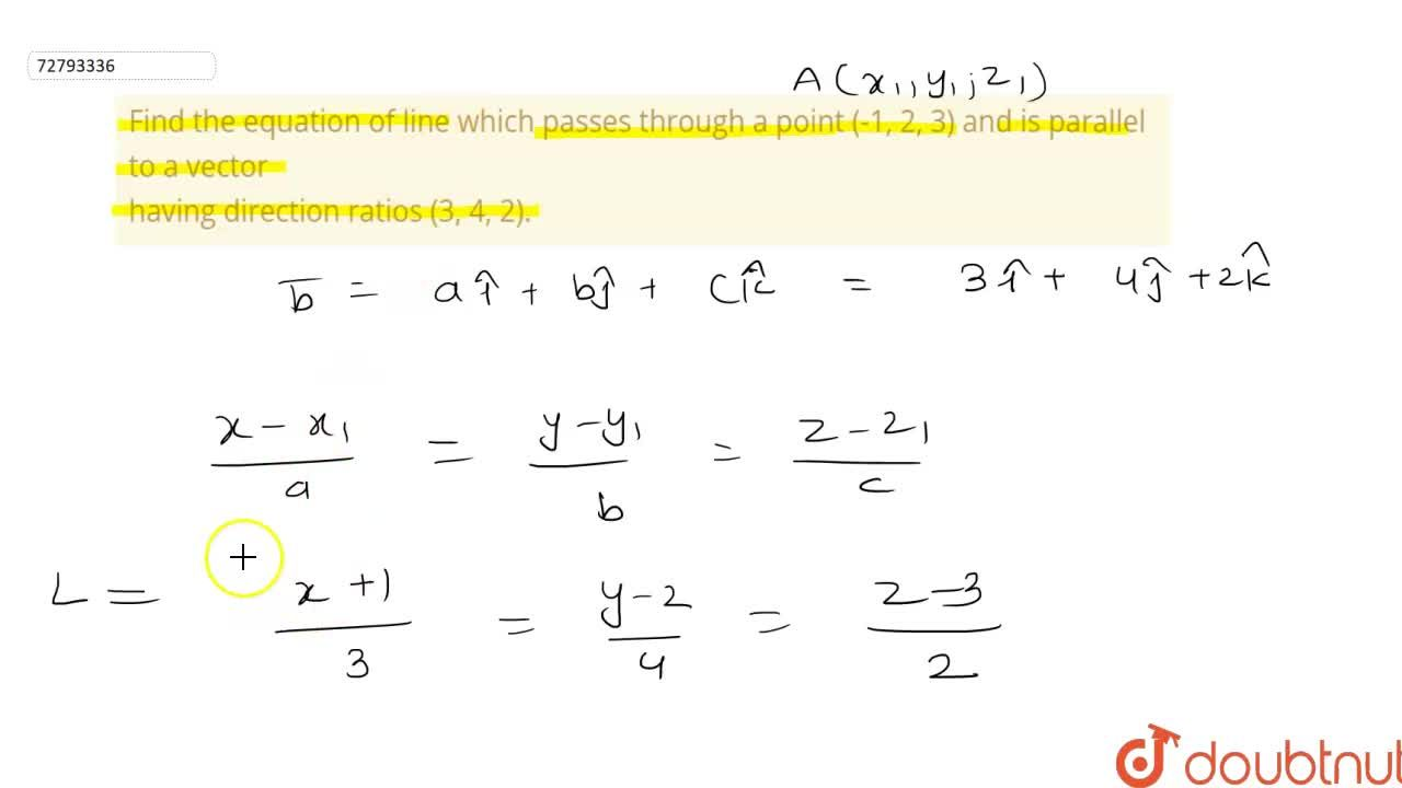 Solution for Find the equation of line which passes through a p