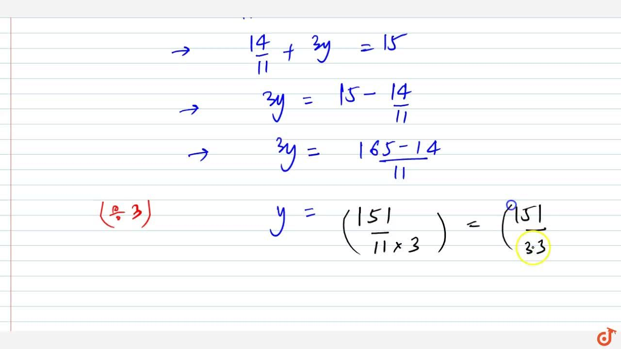 Solution for 2x+3y=15 ,7x-y,3=3 are equations in two variable