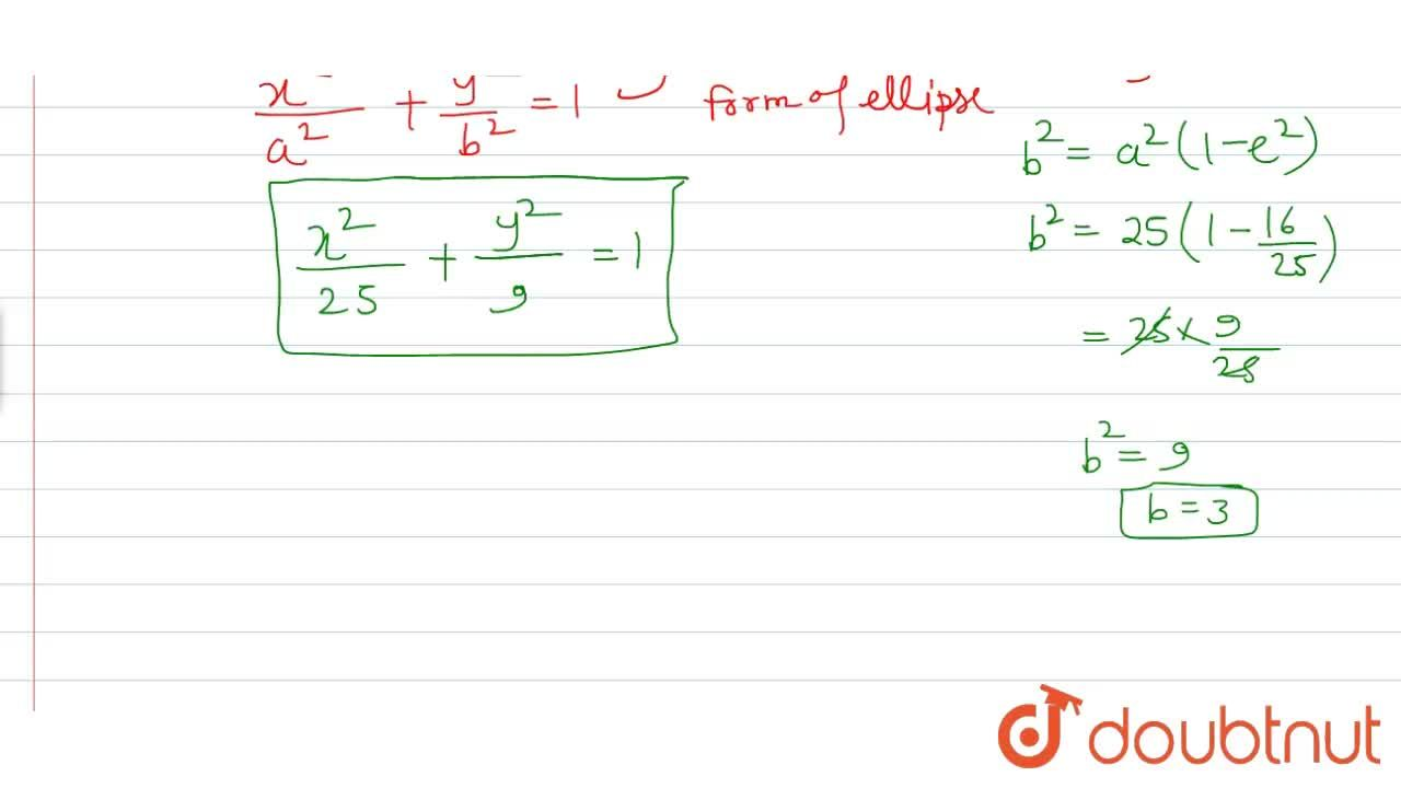 Solution for Find the equation of ellipse whose vetices are (5