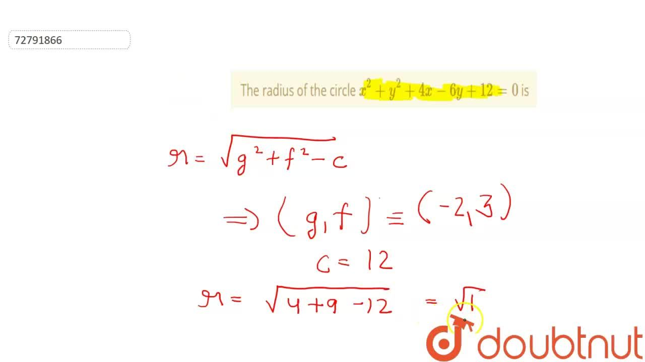 Solution for The radius of the circle x^(2) + y^(2) + 4x - 6y