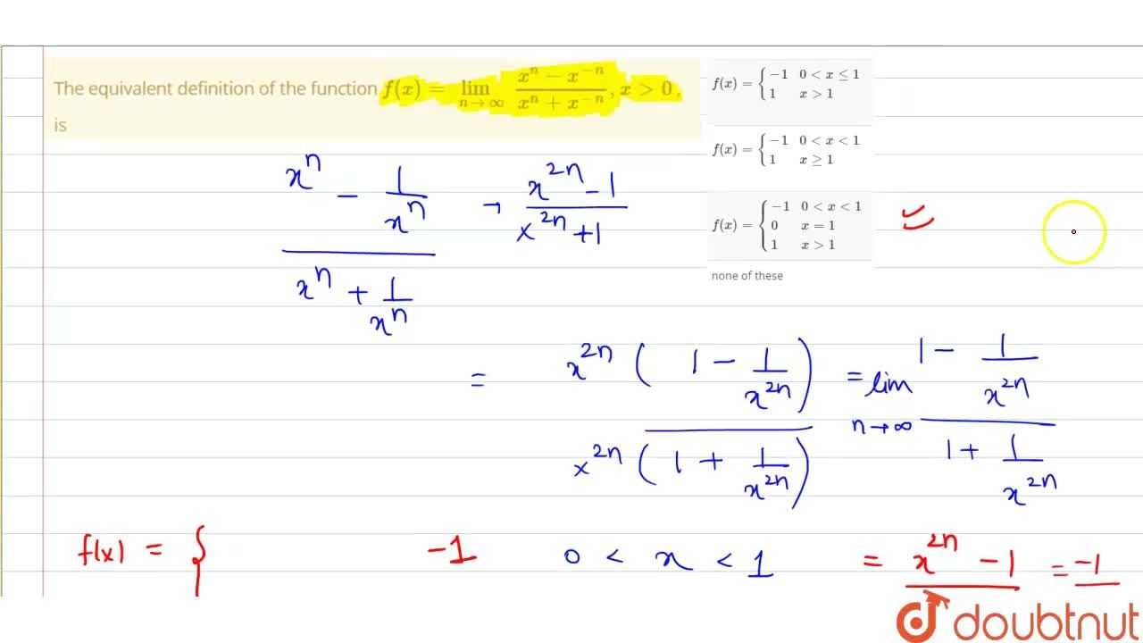Solution for The equivalent definition of the function f(x)=li