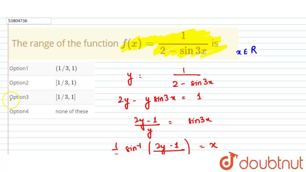 The range of the function  f(x) = (1),(2-sin 3x) is
