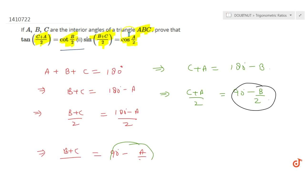 Solution for If A ,\ B ,\ C are the   interior angles of a t