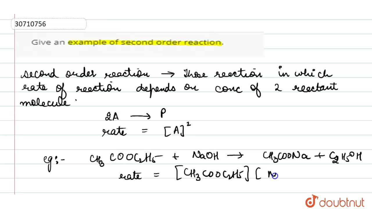 Solution for Give an example of second order reaction.