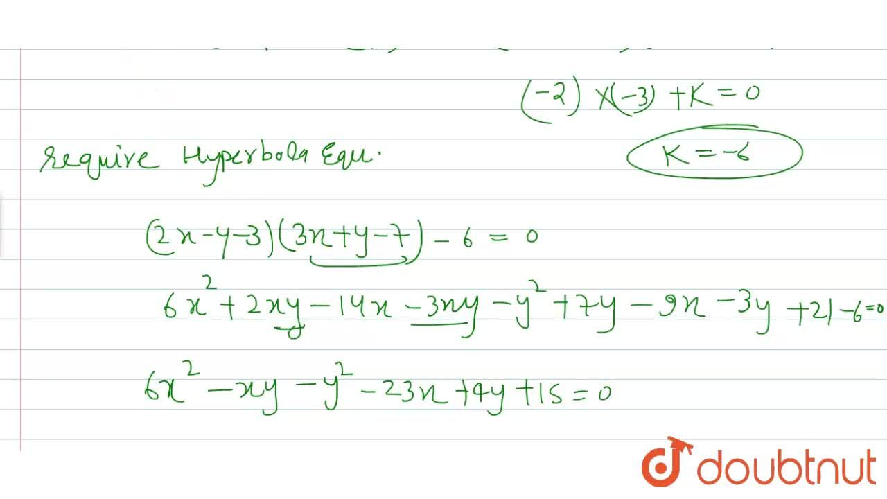 Solution for Find the equation of a hyperbola whose asymptotes
