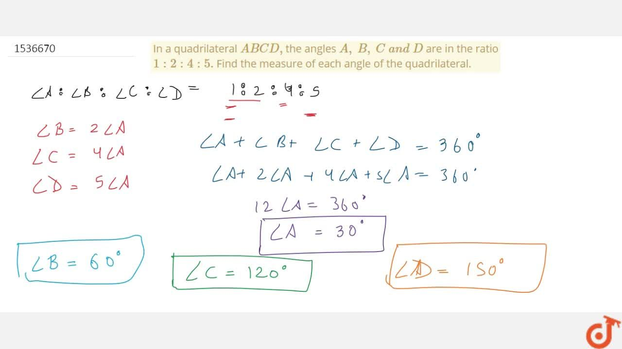 Solution for In a quadrilateral A B C D , the angles A ,\ B