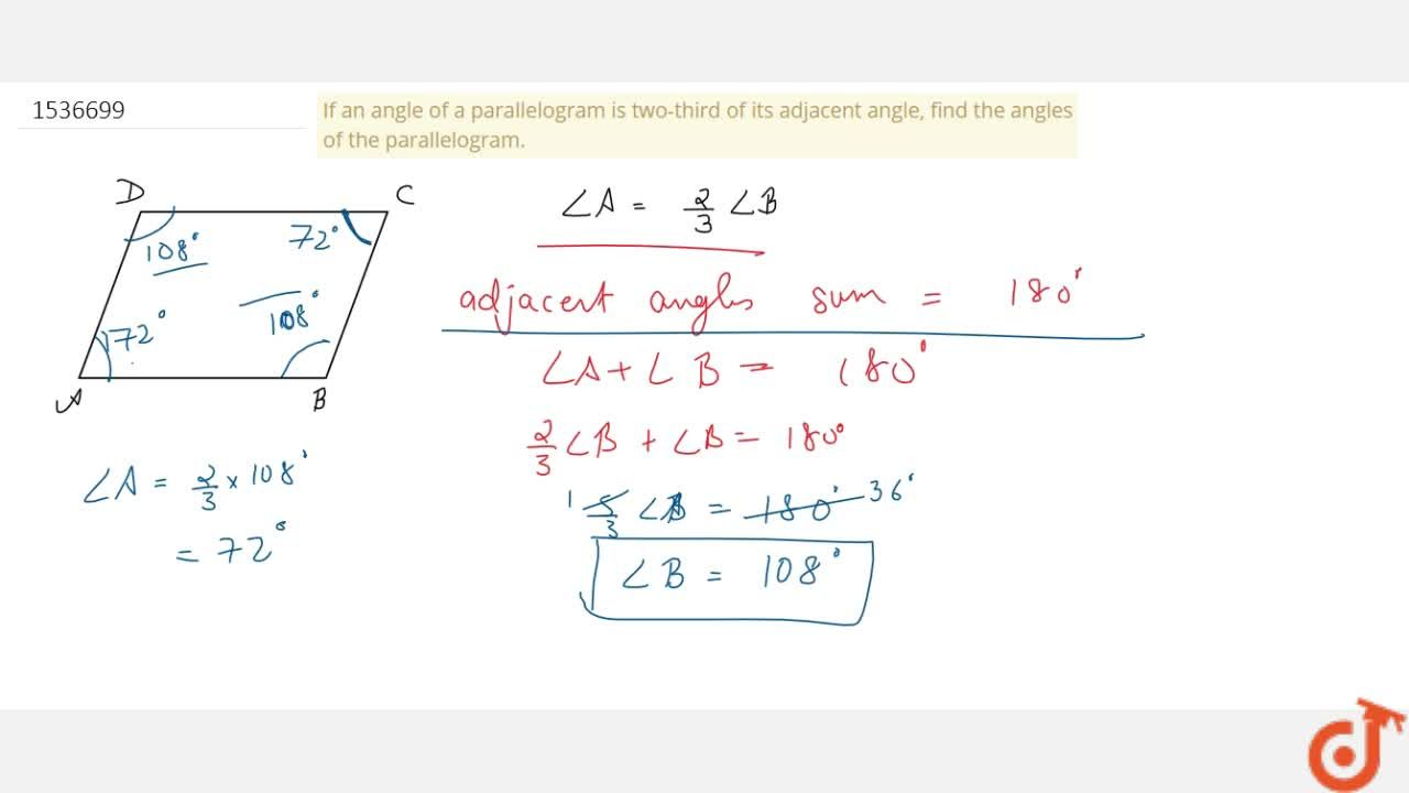 Solution for If an angle of a parallelogram is two-third of