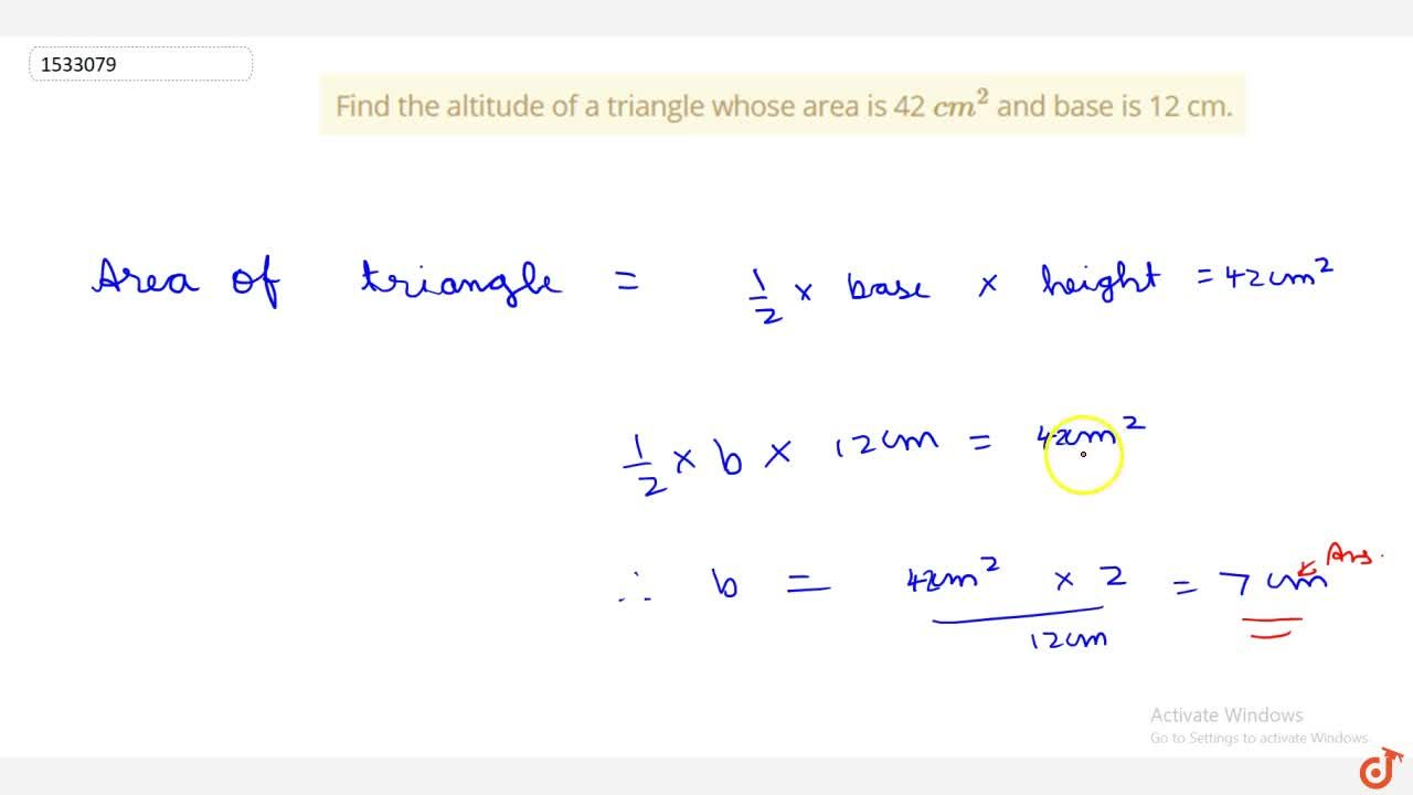 Find the altitude of a triangle whose area
