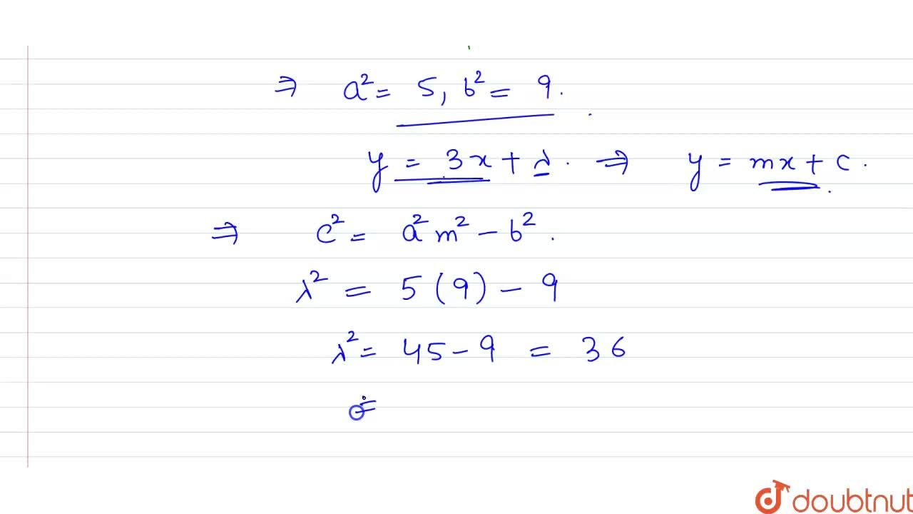 Solution for If the line y=3x+lambda touches the hyperbola 9