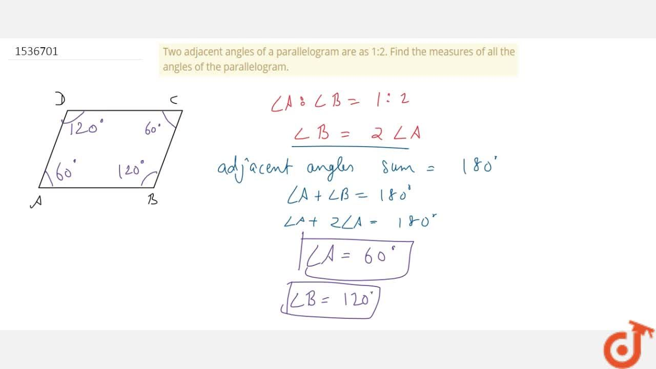 Solution for Two adjacent angles of a parallelogram are as   1