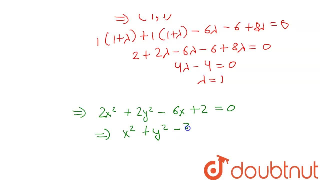 The equation of circle passing through the point (1, 1) and point of intersection x^(2) + y^(2) = 6 and x^(2) + y^(2) -6x + 8 =0, is