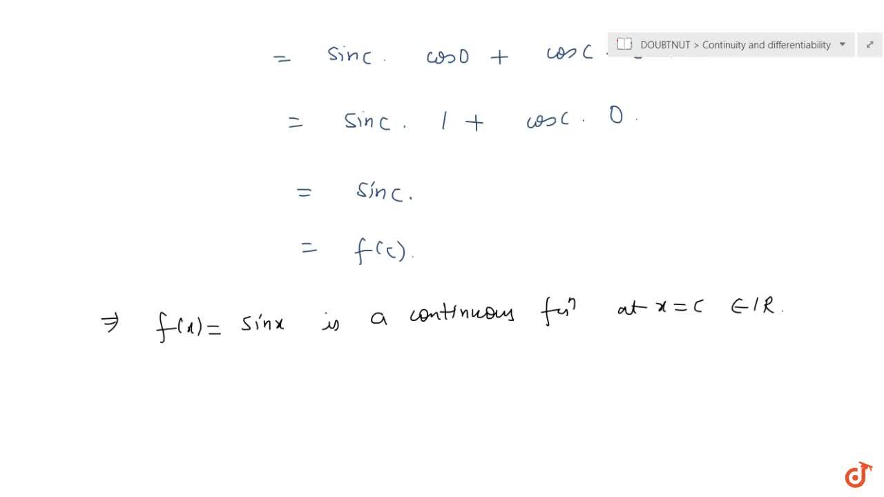 Solution for Discuss the continuity of sine function.