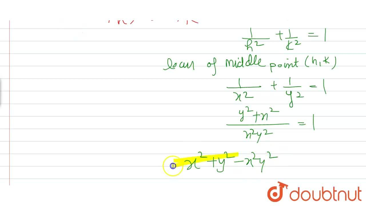 Solution for Locus of middle point of intercept of any tangent
