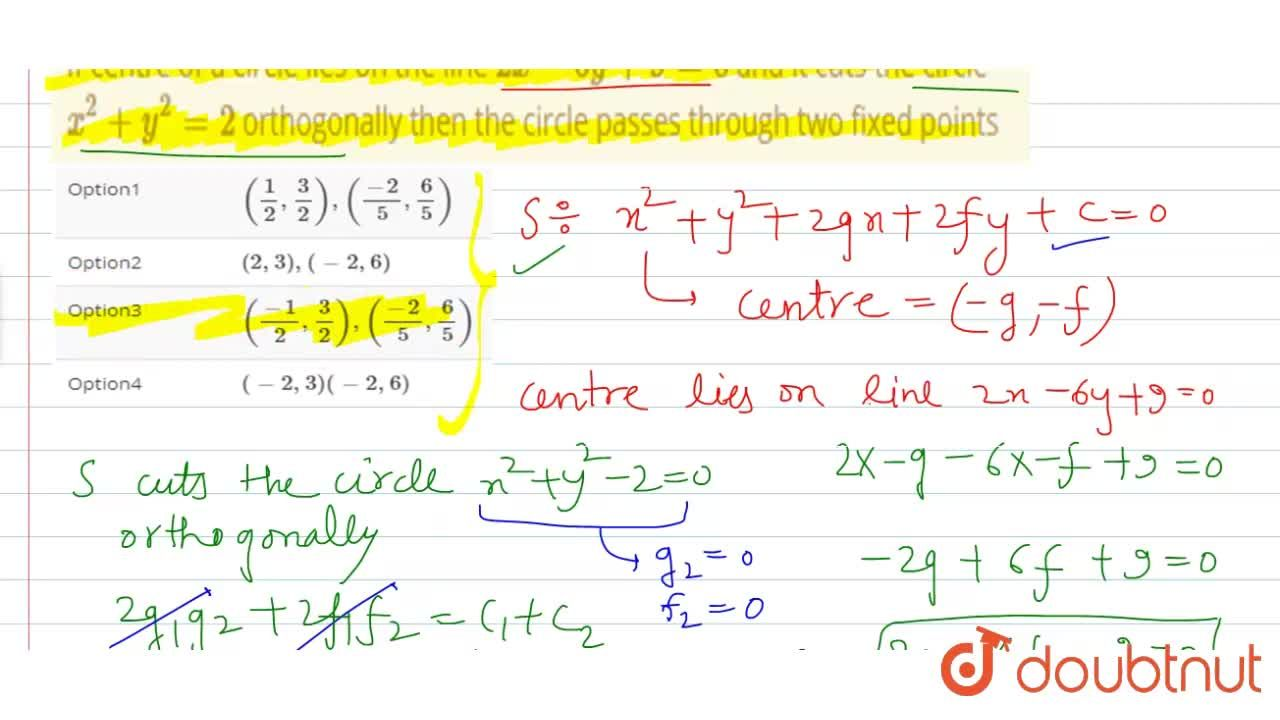 Solution for If centre of a circle lies on the line 2x - 6y +