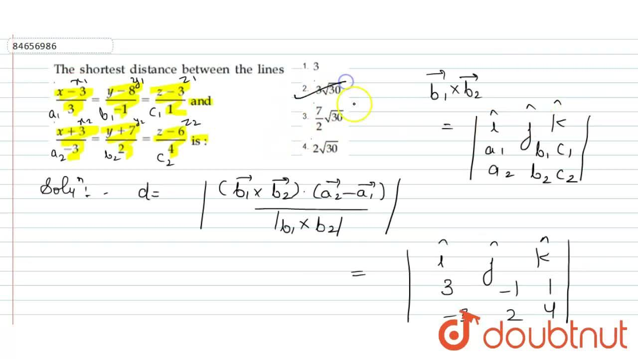 Solution for The shortest distance between line (x-3),(3)=(y-8