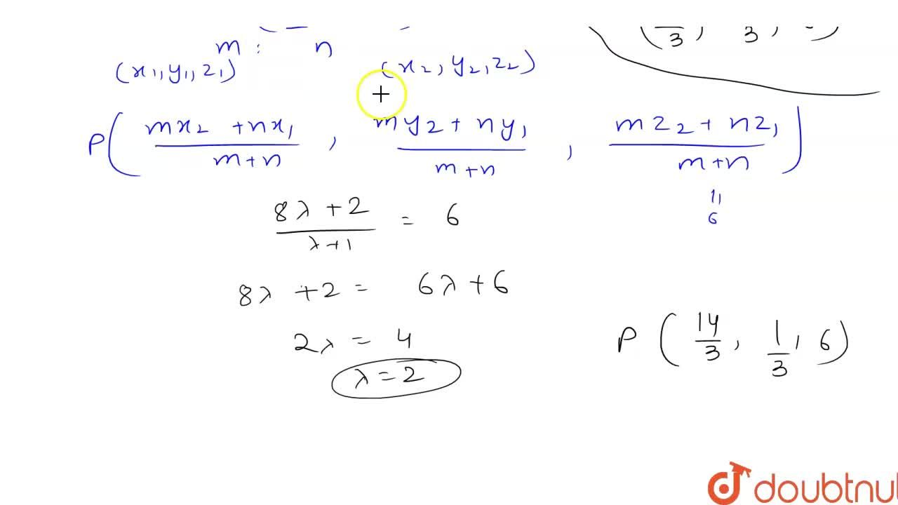 Solution for A point with z-coordinate  6 lies on the line segm