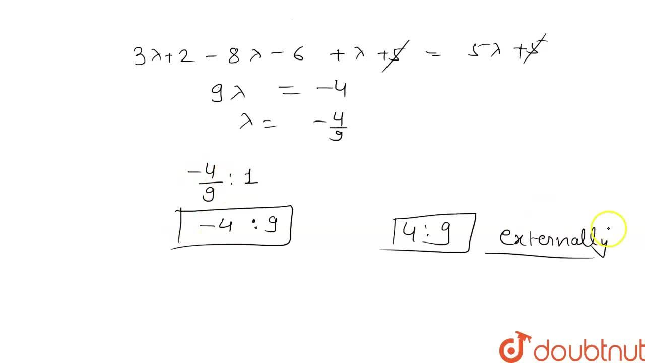 Solution for Find the ratio in which the line joining the point