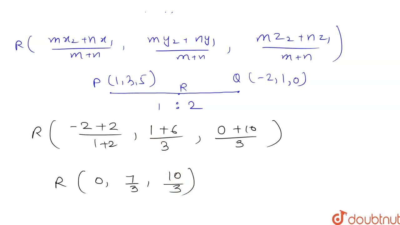 Solution for Find the coordinates of the point which divies the