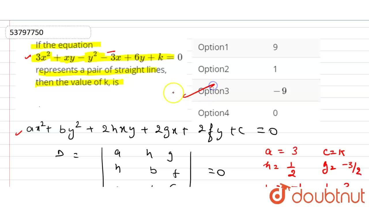 Solution for If the equation 3x^(2)+xy-y^(2)-3x+6y+k=0 repres