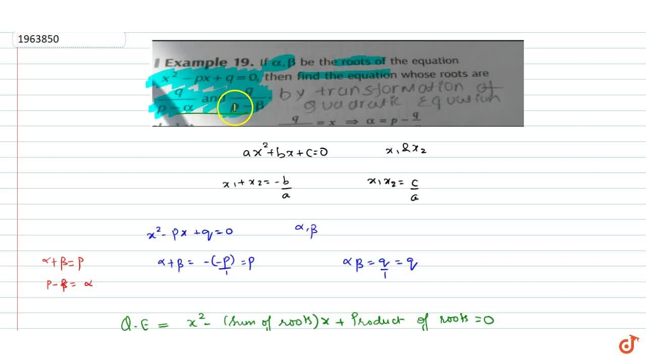 Solution for If alpha, beta be the roots of the equation x^2