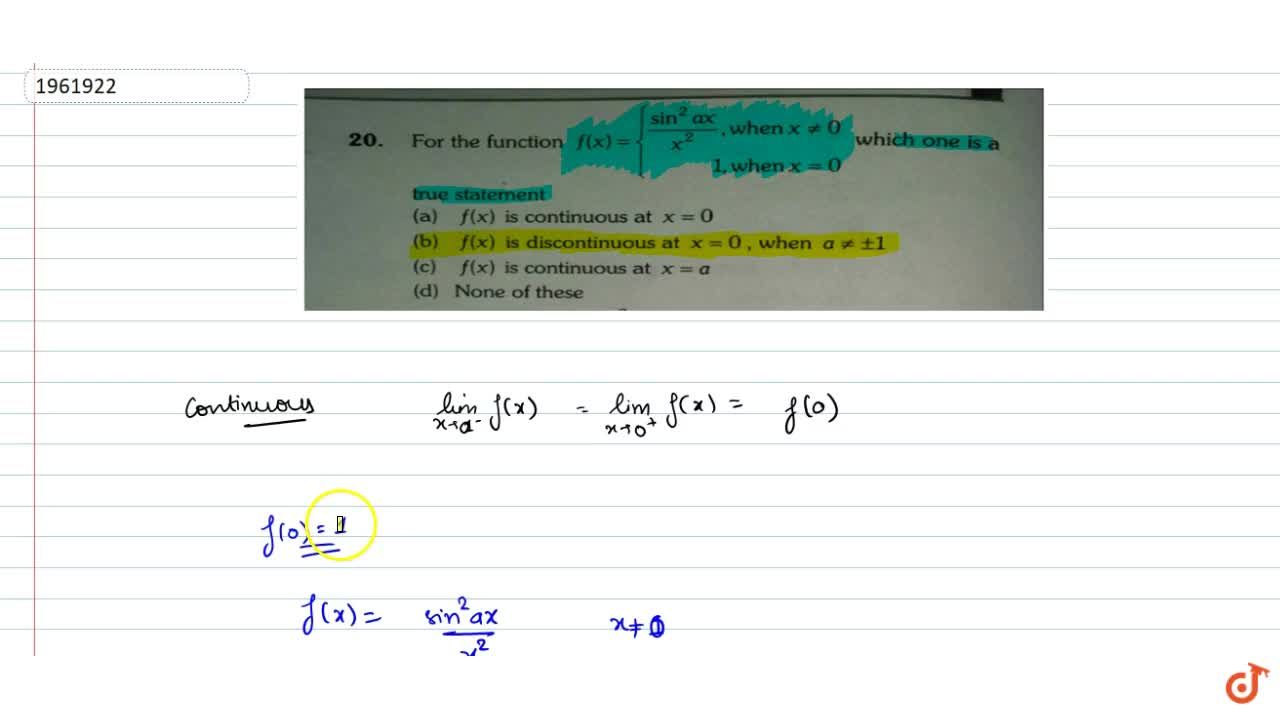 Solution for For the function f(x)=sin^2 ax, x^2 when x!=0