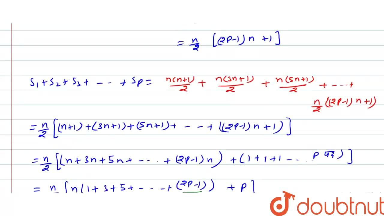 Solution for यदि  S_(1), S_(2)), S_(3), ……, S_(p)   क्रमशः उन