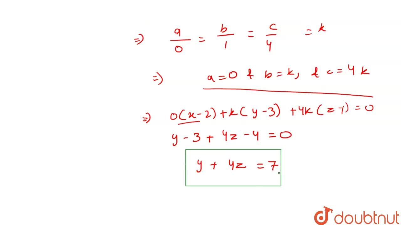 Solution for The equation of a plane through the point (2, 3, 1