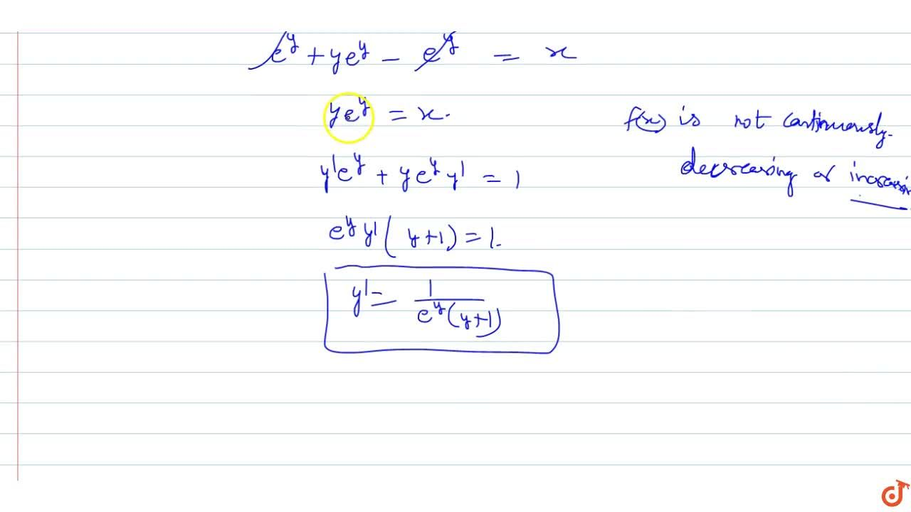 Let `f:[0,oo)rarr RR` be a function satisfying `f(x)e^(f(x) )=x,` for all `x in[0,oo).` Prove taht